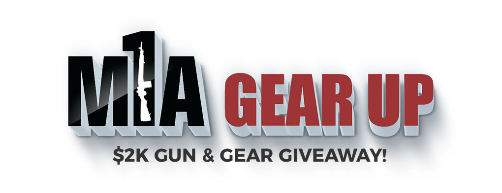M1A Gear Up Giveaway - Springfield Armory's M1A Gear Up Giveaway!